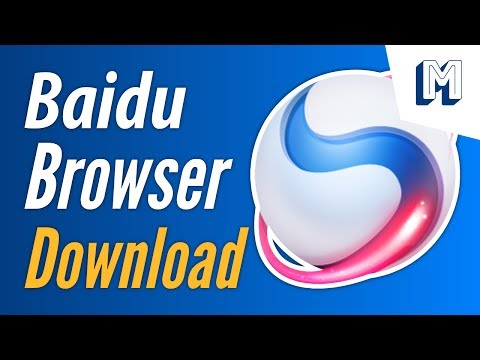 How to Download and Install Baidu Browser for Windows 10|8 1|8|7