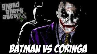 GTA V - BATMAN vs CORINGA, QUEM VENCE?