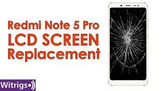 Redmi Note 5 Pro LCD Screen Repair   Replacement