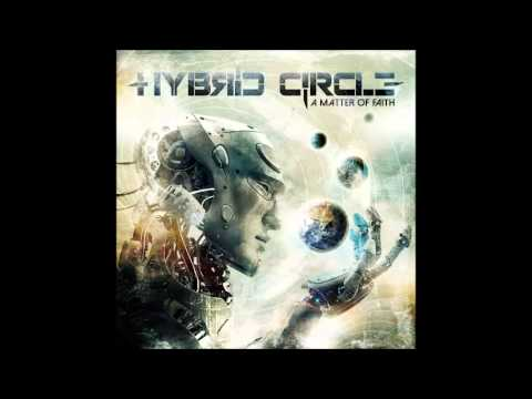 Hybrid Circle - A Matter of Faith (FULL ALBUM)