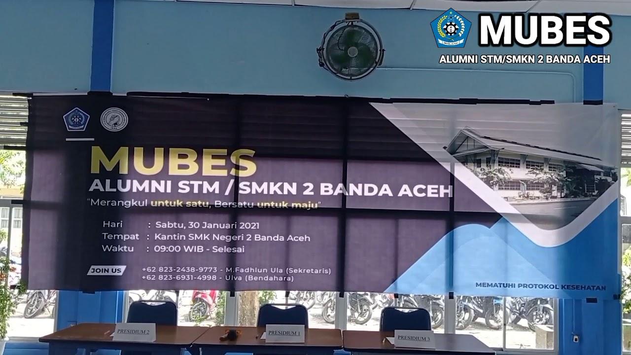 Mubes Lintas Generasi Alumni Stm Smkn 2 Banda Aceh Youtube