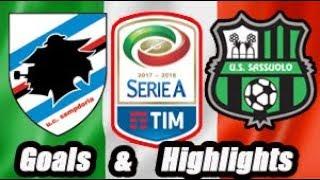 Sampdoria vs Sassuolo - Goals & Highlights Calcio Série A
