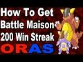 Ref:T82lGFhC0Pw How to get a battle maison 50 to 100 to 200 win streak in pokemon omega ruby and alpha sapphire oras