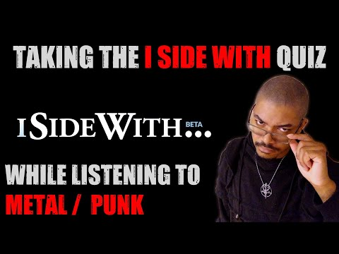 Listening To Metal/Punk And Taking The ISideWith Quiz (Livestream)