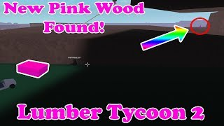 I Found New Pink Wood!! [Where To Find It!?] Lumber Tycoon 2 ROBLOX
