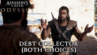 Assassin's Creed Odyssey - Debt Collector (Both Choices)