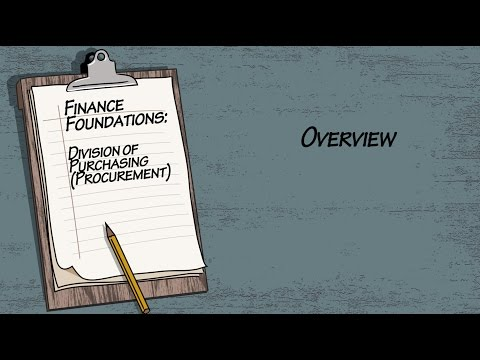 Finance Foundations Division of Purchasing (Procurement) - Overview