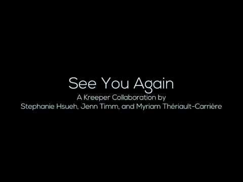 See You Again (A Kreeper Collaboration)