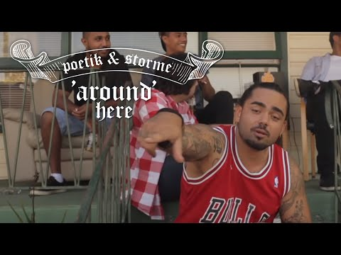 POETIK -  Feat Storme & Manny - Around Here Remix ( Official Music Video)