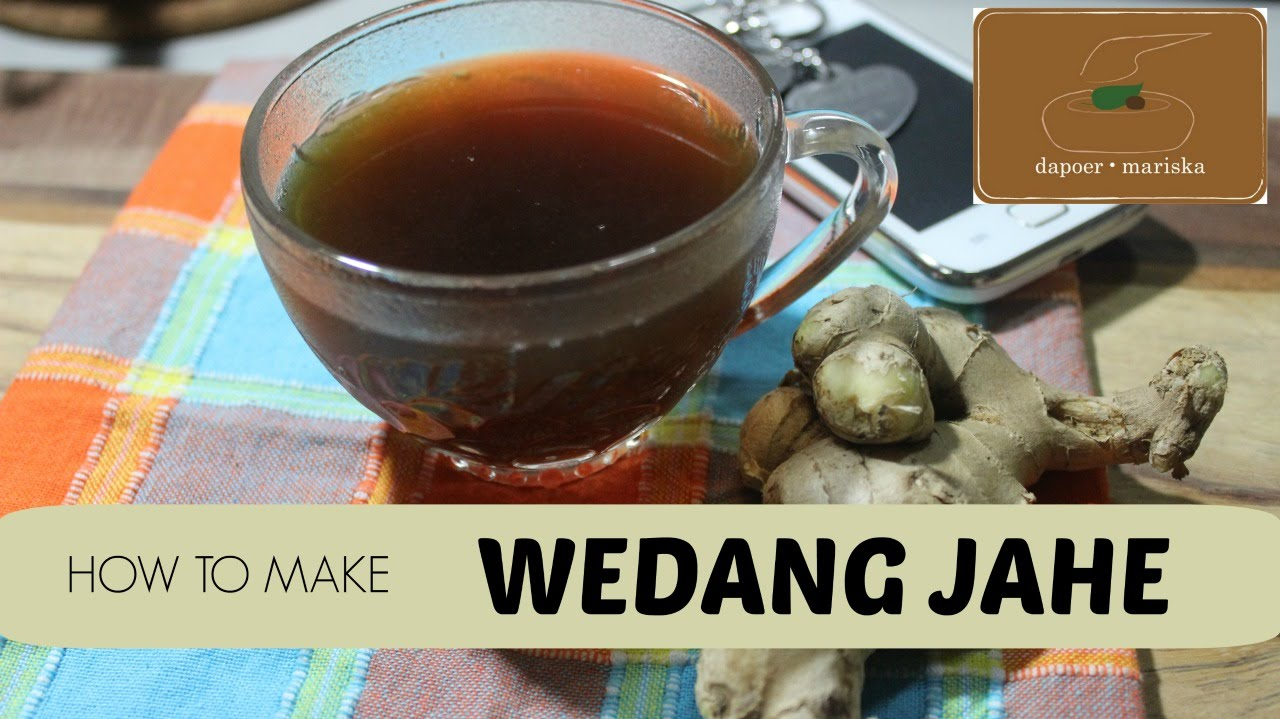 Dapoer Mariska Resep Wedang Jahe Indonesia Ginger Tea Recipe
