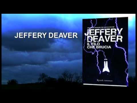 JEFFERY DEAVER |  IL FILO CHE BRUCIA  | BOOKTRAILER | RIZZOLI