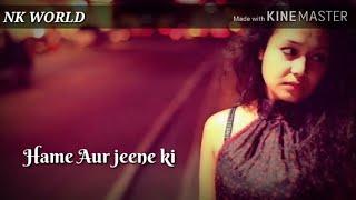 Agar Tum Na hote | New version | Sonu kakkar | full Lyrics Song