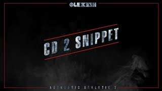 Olexesh - Authentic Athletic 2 // CD2 [Official Snippet]