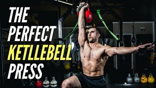 How To Do The Perfect Kettlebell Press
