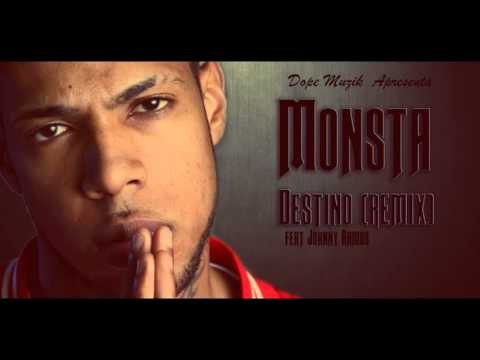 Monsta   Destino Remix) Feat Johnny Ramos