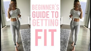 Beginners Guide To Getting FIT!
