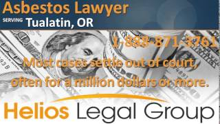 Tualatin Asbestos Lawyer & Attorney - Oregon