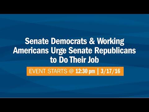 Senate Democrats & American Workers Urge Senate Republicans to Do Their Job