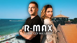 R-MAX - LUBIĆ CZY NIE LUBIĆ (Official Video) NOWOŚĆ 2018 The Top For Girls & Boys