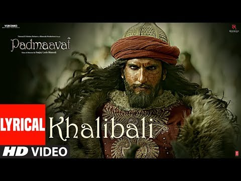 Padmaavat: Khalibali Lyrical Video Song |...