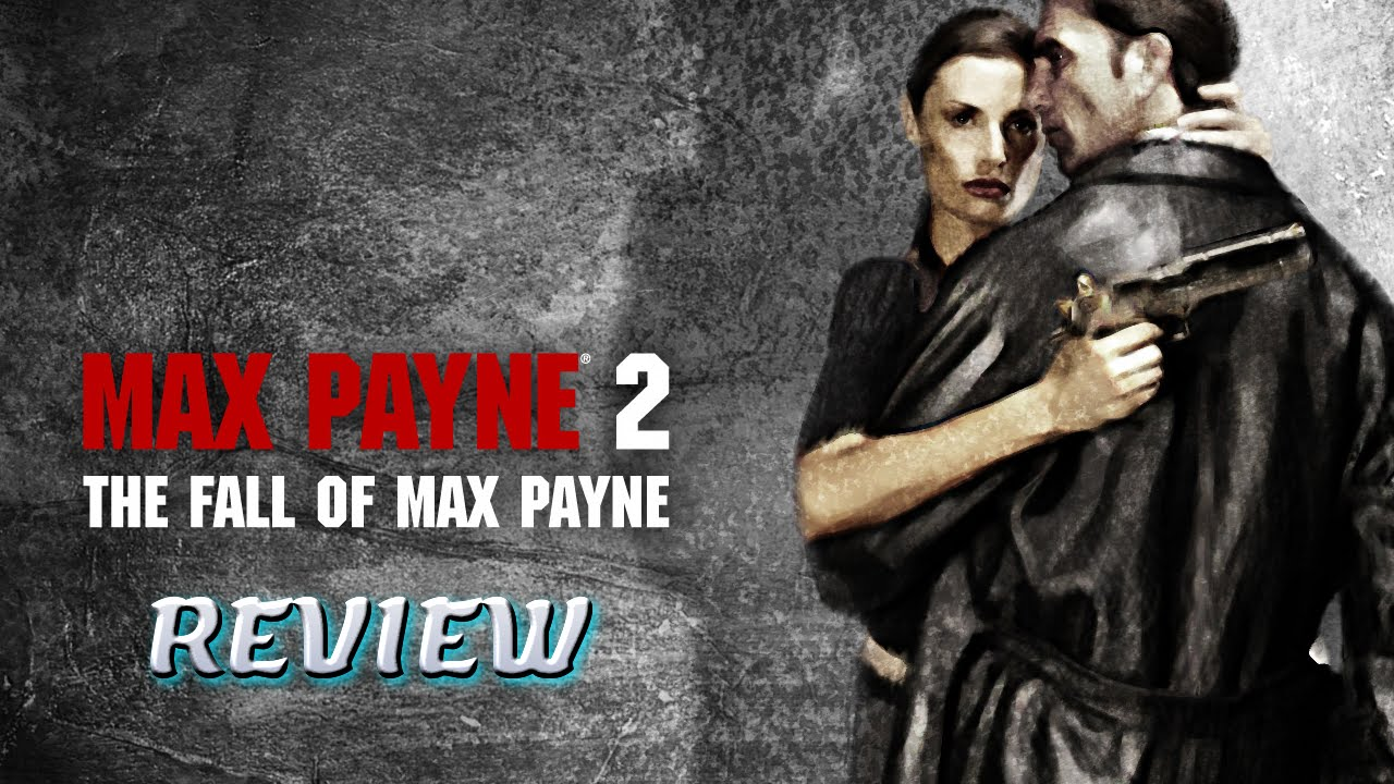 Max Payne 2 The Fall Of Max Payne Review Youtube