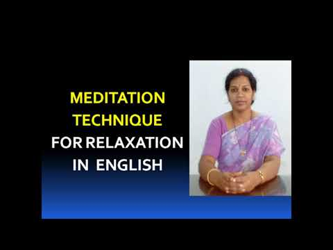 MEDITATION  TECHNIQUE  FOR  RELAXATION - IN ENGLISH
