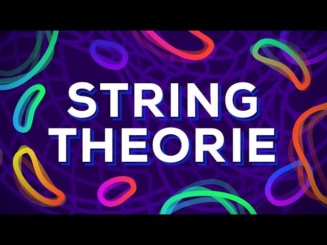 Wie funktioniert das Universum? - Die Stringtheorie erklärt