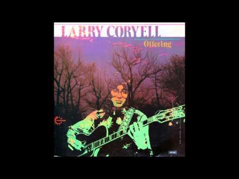 Larry Coryell - Foreplay