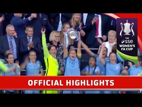 Man City Women 4-1 Birmingham City Ladies - SSE Women's FA Cup Final | Official Highlights