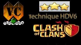 Technique 3 Etoile Pour Guerre en HDV 6 [Clash Of Clans]
