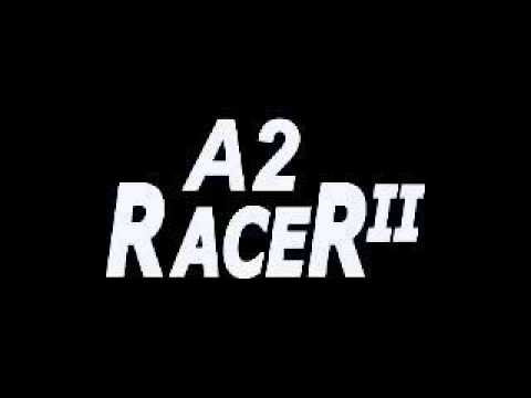 A2 Racer II intro