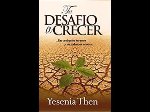 te-desafío-a-crecer---yesenia-then---audiolibro-completo
