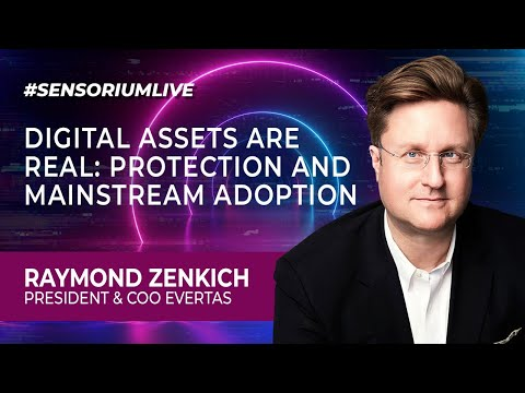 Digital Assets are Real: Protection and Mainstream Adoption   #SENSORIUMLIVE