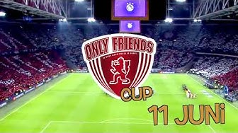 Only Friends Cup 11 juni 2020