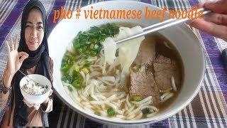 Pho mie vietnam enak #Pho-Vietnamese beef noodle recipe