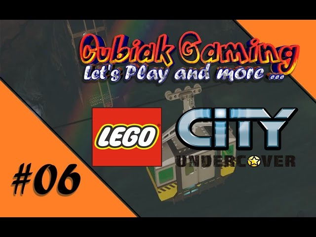 HEY HO, HEY HO, WIR SIND VERGNÜGT UND FROH ★ Let's Play LEGO City Undercover #06