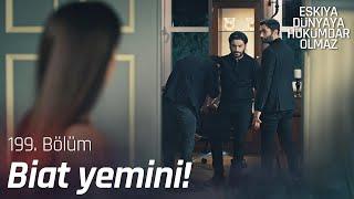 Ailenin yeni lideri İlyas Çakırbeyli! - Eşkıya Dünyaya Hükümdar Olmaz 199. Bölüm