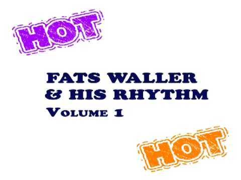 Fats Waller - I'm Gonna Sit Right Down and Write Myself a Letter
