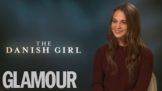 Alicia Vikander talks The Danish Girl and Eddie Redmayne | Glamour UK