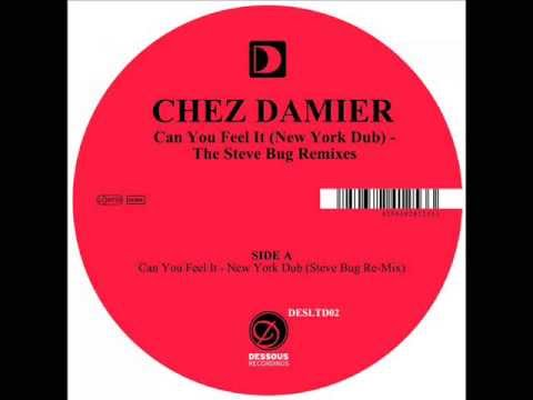 CHEZ DAMIER - Can You Feel It (New York Dub) (STEVE BUG REMIXE)
