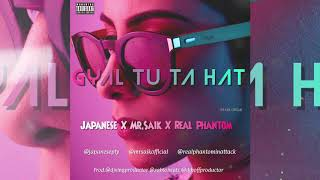 Japanese X Mr Saik X Phantom - Gyal Tu Ta Hat (Remix Official) Prod.Dj Ving & Zabio y Dj Boff