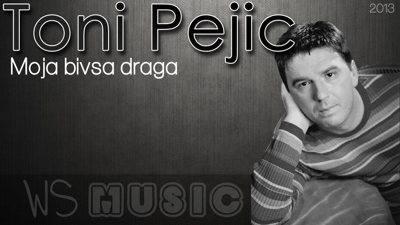 Toni Pejic - Bivsa draga (2013)