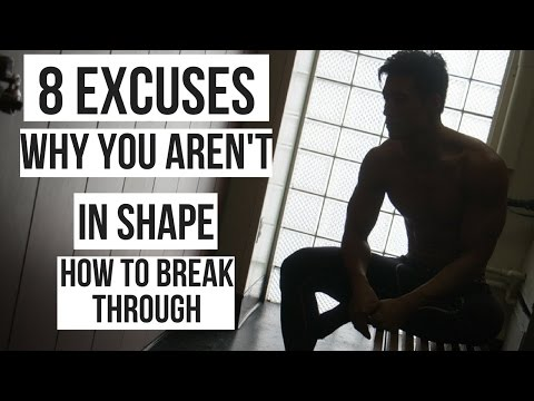 8 Reasons and Excuses Why You Aren't in Shape