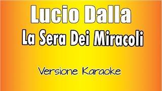 Karaoke Italiano - Lucio Dalla - La sera dei miracoli