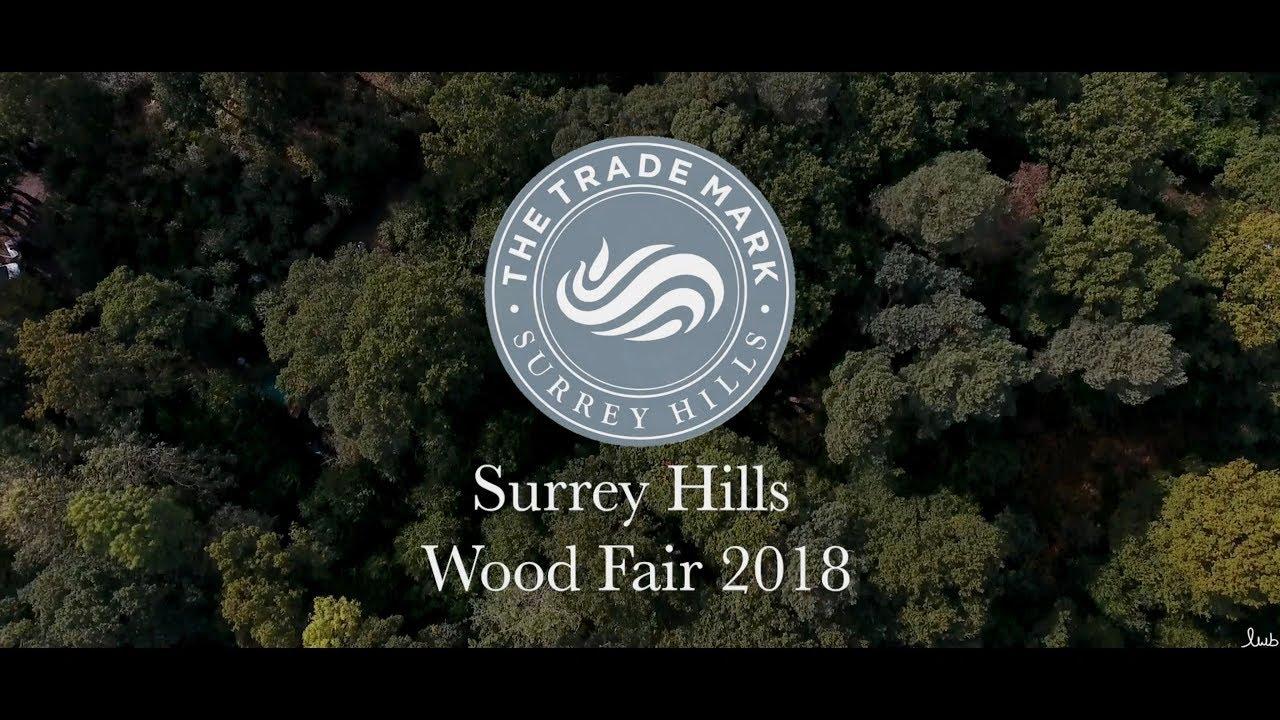Surrey Hills Wood Fair 2019   Surrey Hills