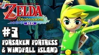 The Legend of Zelda Wind Waker HD Wii U - (2048p) Part 3 - Forsaken Fortress & Windfall Island