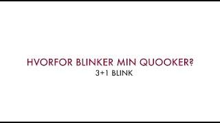 Min Quooker blinker 3+1 blink