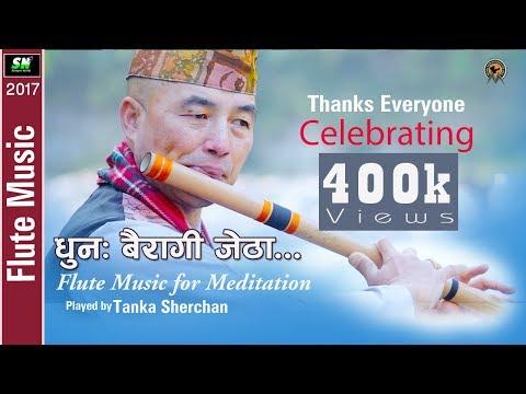 Flute Music | Meditation Music Of Nepal | Basuri Dhoon | Played By Tanka Sherchan