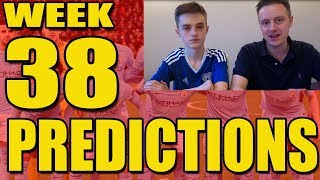 EPL Week 38 Premier League Football Score Predictions 2017/18