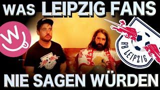Was Fans nie sagen würden - Leipzig